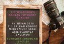 EFOD BALKAN ÜLKELERİ FOTOĞRAF SANATÇILARINI 13 NİSAN'DA EDİRNE'DE BULUŞTURUYOR .