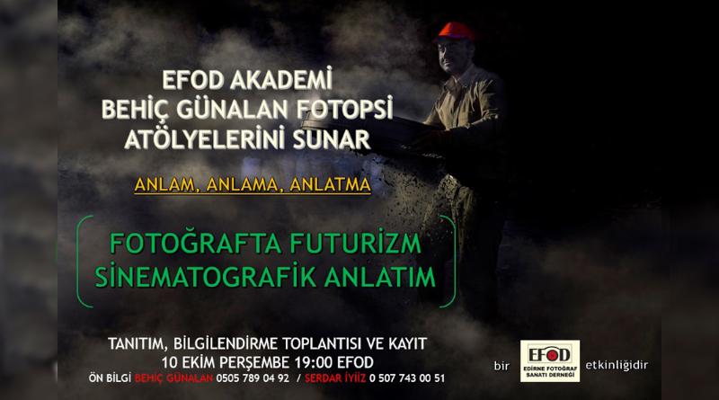 """BEHİÇ GÜNALAN """" FOTOĞRAFTA FUTURİZM SİNEMATOGRAFİK ANLATIM """""""