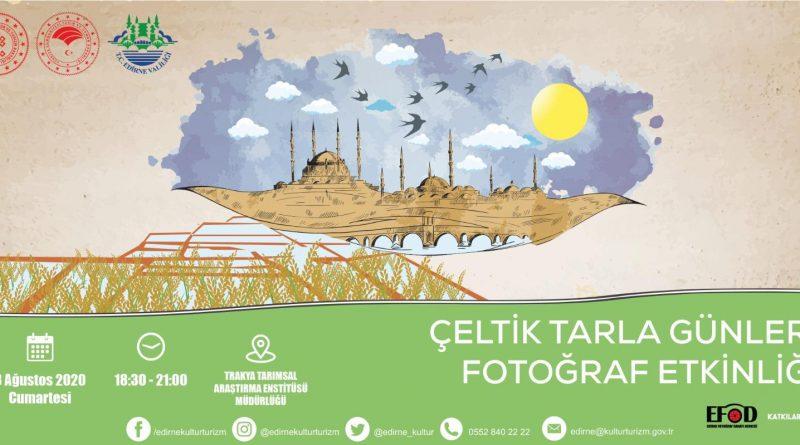 """""""ÇELTİK TARLA FOTOĞRAF GÜNLERİ ETKİNLİĞİ"""""""